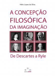 Capa para A Concepção Filosófica da Imaginação: de Descartes a Hyle