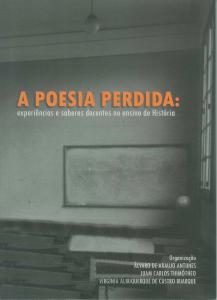 Capa para A Poesia Perdida: experiências e saberes docentes no ensino de história