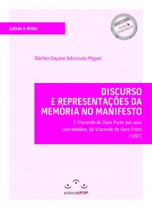 Capa para Discurso e Representação da Memória no Manifesto: O Visconde de Ouro Preto aos seus concidadãos, do Visconde de Ouro Preto (1891)