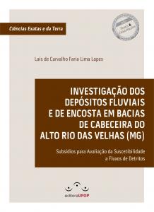 Capa para Investigação dos Depósitos Fluviais e de Encosta em Bacias de Cabeceira do Alto Rio das Velhas (MG): Subsídios Para Avaliação da Suscetibilidade a Fluxos de Detritos
