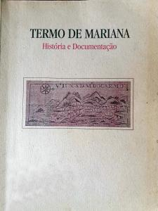 Capa para Termo de Mariana: História e Documentação (Vol. I)