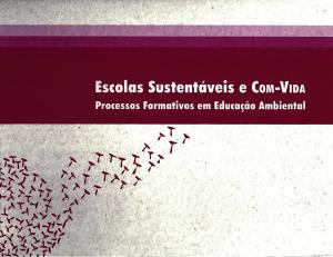 Capa para Escolas Sustentáveis e Com-Vida: Processos Formativos em Educação Ambiental
