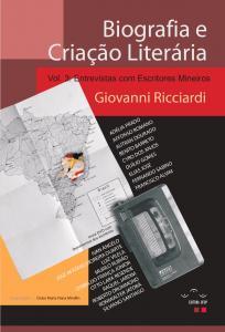 Capa para Biografia e Criação Literária: Entrevistas com Escritores Mineiros. Vol. 3