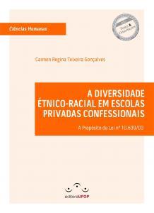 Capa para A Diversidade Étnico-Racial em Escolas Privadas Confessionais: A Propósito da Lei nº 10.639/03