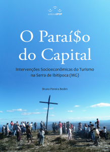 Capa para O Paraíso do Capital: intervenções socioeconômicas do turismo na Serra do Ibitipoca/MG