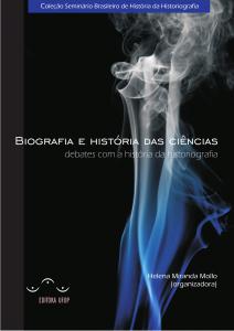 Capa para Biografia e História das Ciências: debates com a história da historiografia