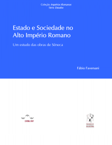 Capa para Estado e Sociedade no Alto Império Romano: um estudo das obras de Sêneca