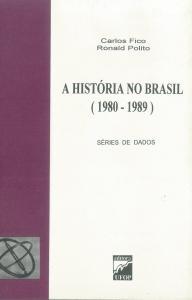 Capa para A História no Brasil (1980-1989) - Vol.2: Série de Dados