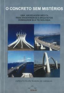 Capa para O Concreto sem mistério: uma abordagem inédita para Engenheiros e Arquitetos